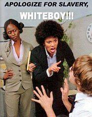 Ζήτα συγγνώμη για την δουλεία, λευκό αγόρι!
